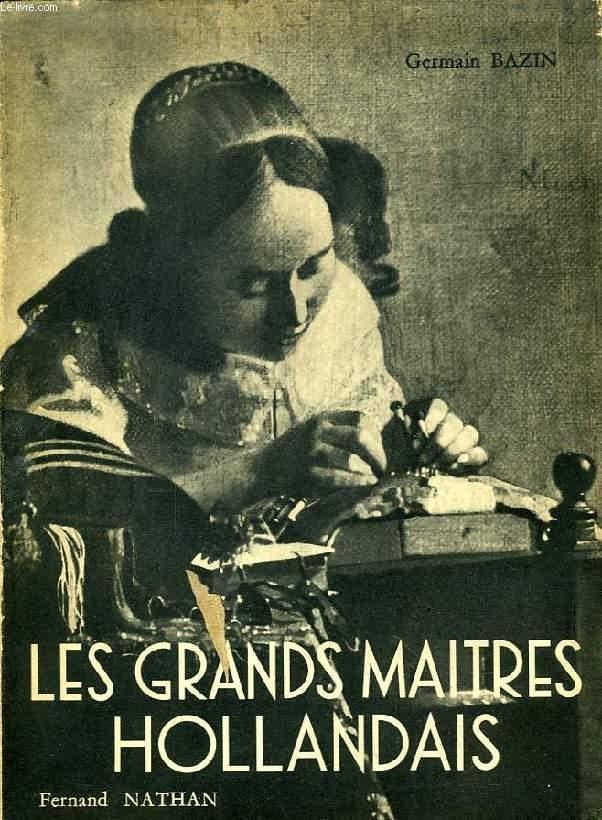 LES GRANDS MAITRES HOLLANDAIS