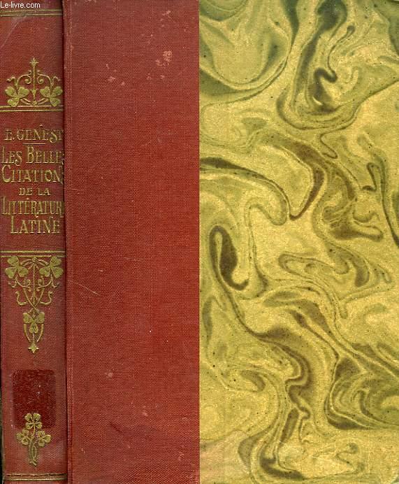LES BELLES CITATIONS DE LA LITTERATURE LATINE SUGGEREES PAR LES MOTS ET LES IDEES