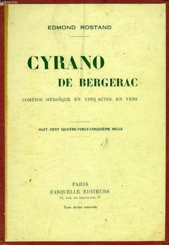 CYRANO DE BERGERAC, COMEDIE HEROIQUE EN 5 ACTES