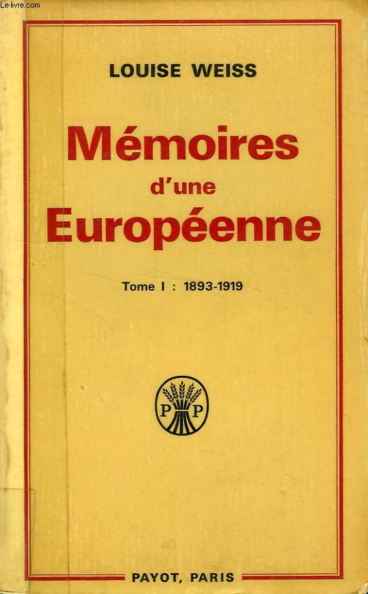 MEMOIRES D'UNE EUROPEENNE, 3 TOMES