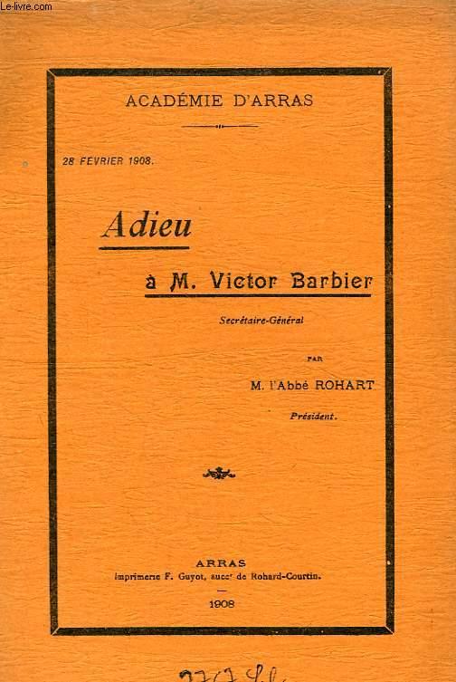ADIEU A M. VICTOR BARBIER