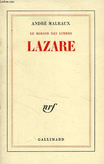 LE MIROIR DES LIMBES, LAZARE