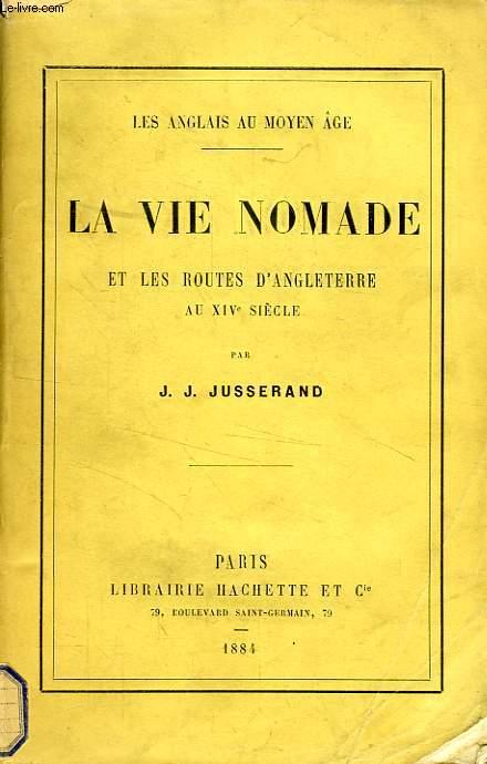 LA VIE NOMADE ET LES ROUTES D'ANGLETERRE AU XIVe SIECLE