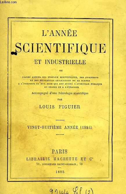 L'ANNEE SCIENTIFIQUE ET INDUSTRIELLE, 28e ANNEE (1884)