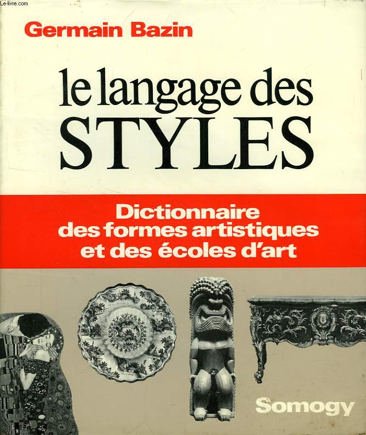 LE LANGAGE DES STYLES