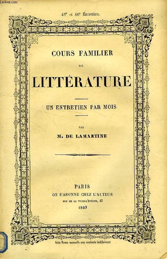COURS FAMILIER DE LITTERATURE, XLV-XLVIe ENTRETIEN, EXAMEN CRITIQUE DE L'HISTOIRE DE L'EMPIRE, PAR M. THIERS (2e PARTIE)