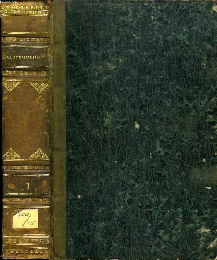 OEUVRES COMPLETES DE M. LE VICOMTE DE CHATEAUBRIAND, TOME I