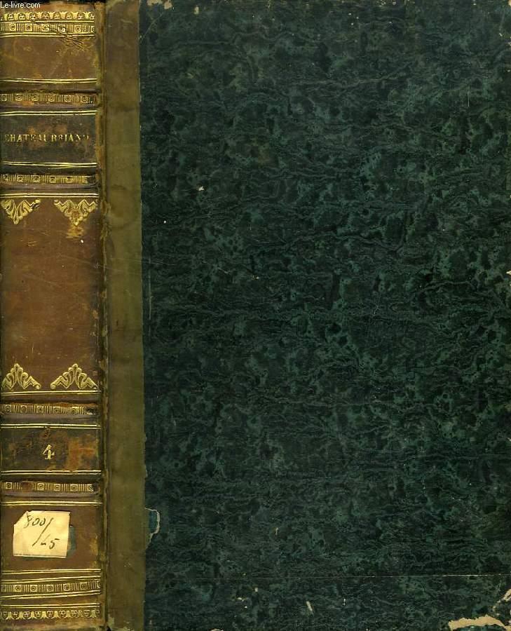 OEUVRES COMPLETES DE M. LE VICOMTE DE CHATEAUBRIAND, TOME IV