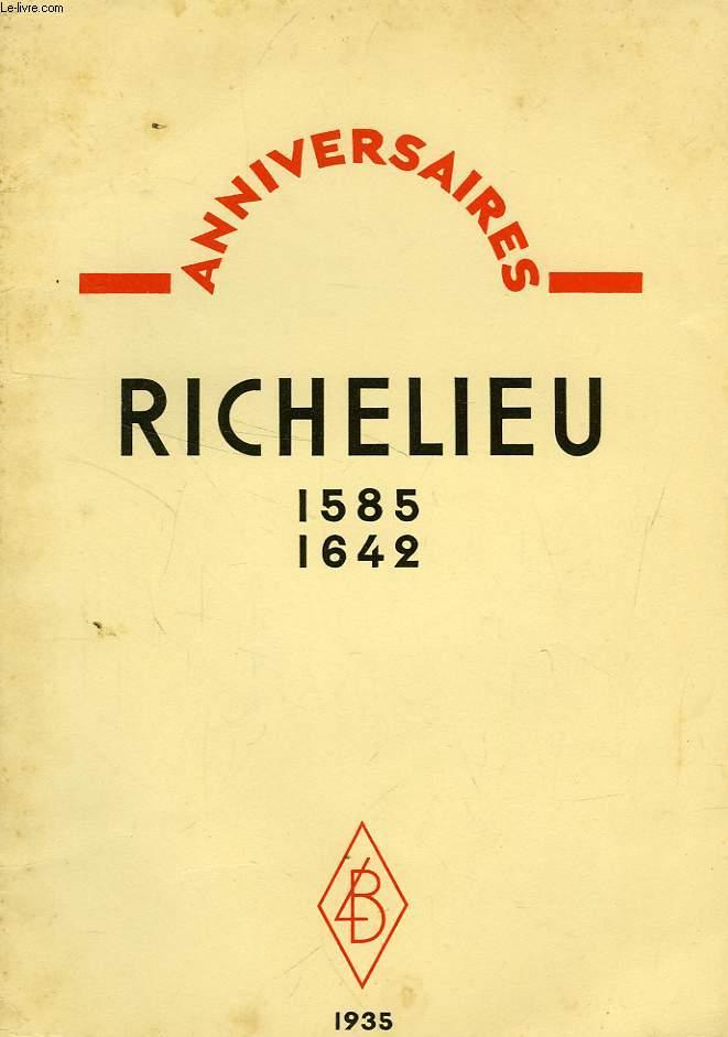 ANNIVERSAIRES, RICHELIEU, 1585-1642