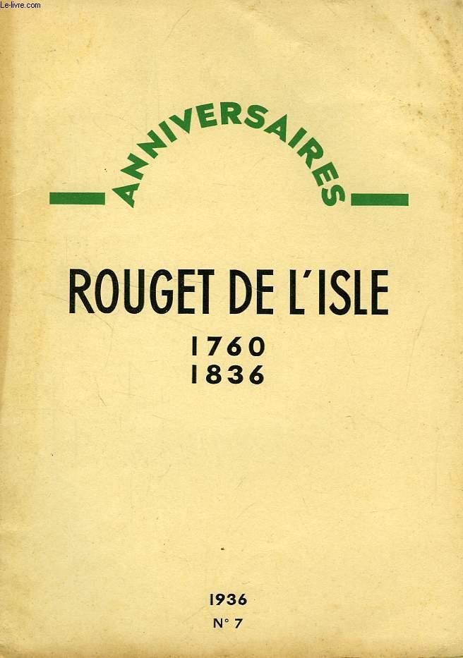ANNIVERSAIRES, N° 7, ROUGET DE L'ISLE, 1760-1836