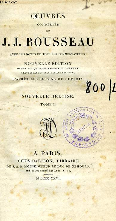 OEUVRES COMPLETES DE J. J. ROUSSEAU, NOUVELLE HELOISE, TOME I