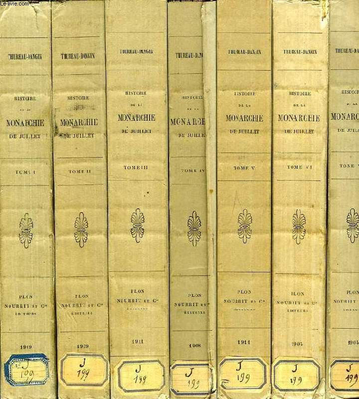 HISTOIRE DE LA MONARCHIE DE JUILLET, 7 TOMES