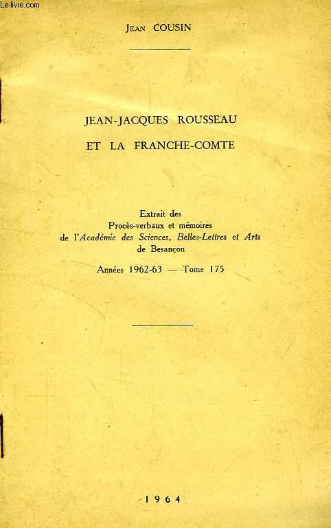 JEAN-JACQUES ROUSSEAU ET LA FRANCHE-COMTE