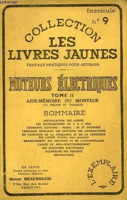 MOTEURS ELECTRIQUES, TOME II, AIDE-MEMOIRE DU MONTEUR