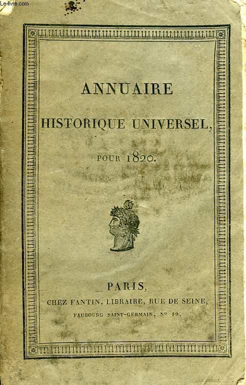 ANNUAIRE HISTORIQUE UNIVERSEL POUR 1820
