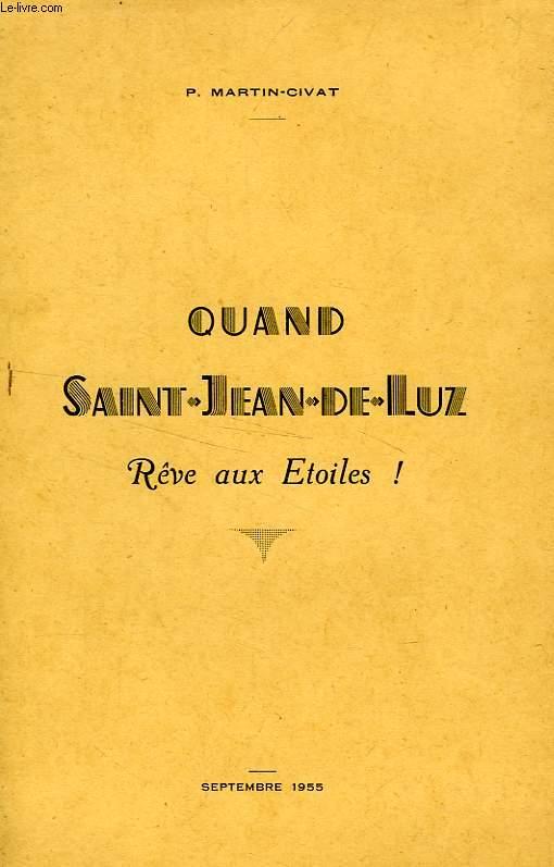 QUAND SAINT-JEAN-DE-LUZ REVE AUX ETOILES !