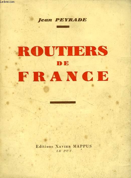 ROUTIERS DE FRANCE, TEMOIGNAGE