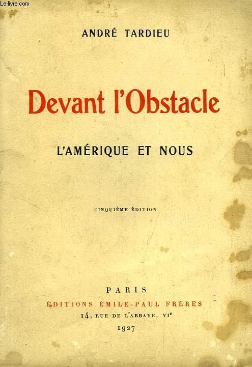 DEVANT L'OBSTACLE, L'AMERIQUE ET NOUS