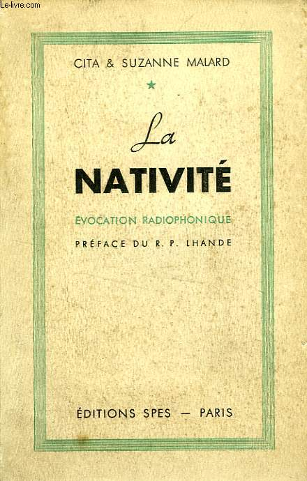 LA NATIVITE, EVOCATION RADIOPHONIQUE