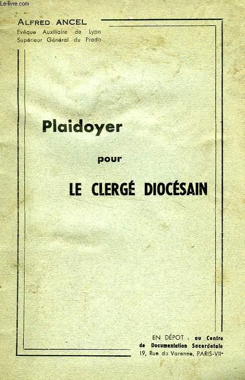 PLAIDOYER POUR LE CLERGE DIOCESAIN