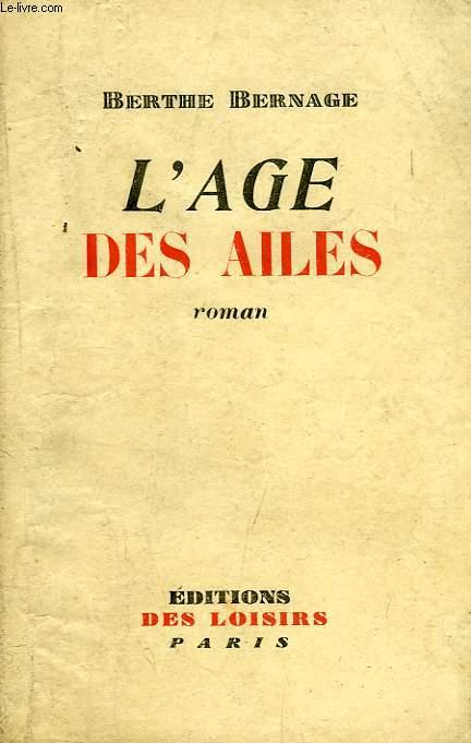 L'AGE DES AILES