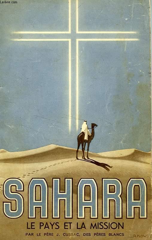SAHARA, LE PAYS ET LA MISSION