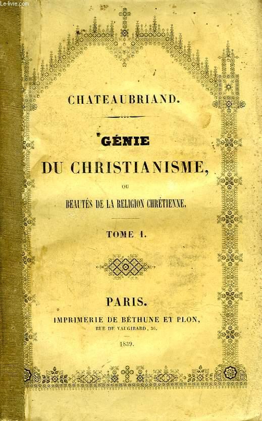 GENIE DU CHRISTIANISME, OU BEAUTES DE LA RELIGION CHRETIENNE, 2 TOMES