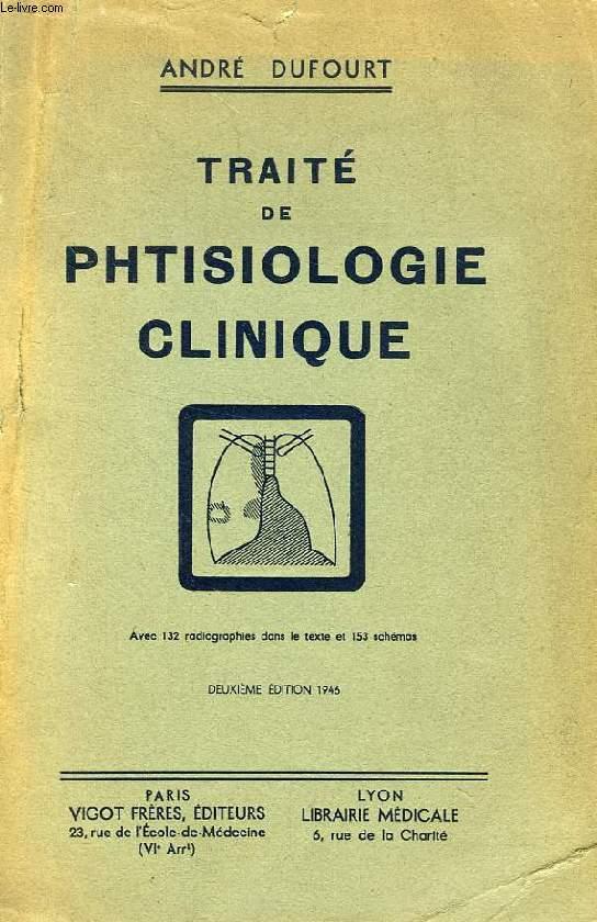 TRAITE DE PHTISIOLOGIE CLINIQUE