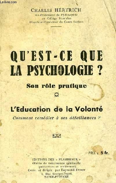 QU'EST-CE QUE LA PSYCHOLOGIE ?, SON ROLE PRATIQUE