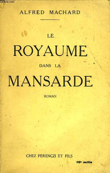 LE ROYAUME DANS LA MANSARDE
