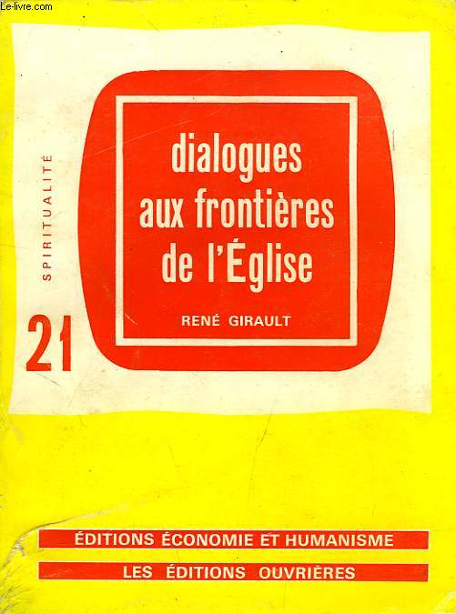DIALOGUES AUX FRONTIERES DE L'EGLISE