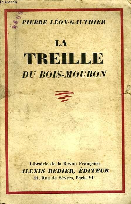 LA TREILLE DU BOIS-MOURON