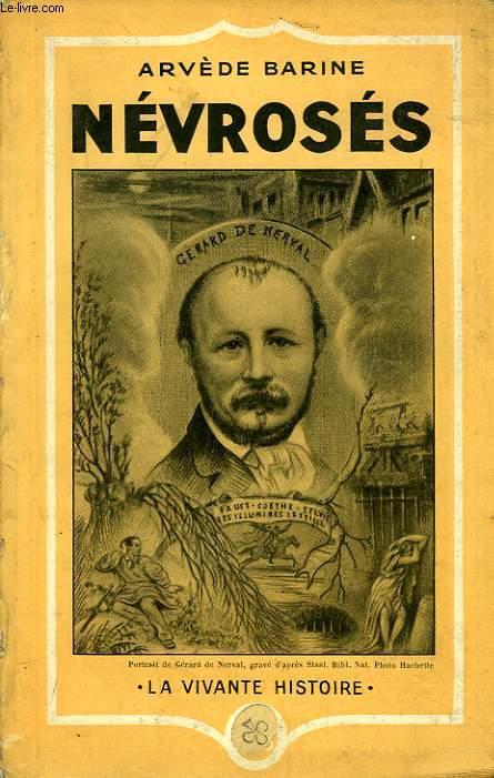 NEVROSES, THOMAS DE QUINCEY, GERARD DE NERVAL