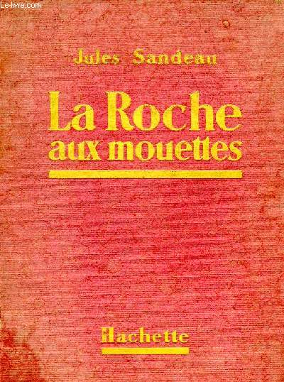 LA ROCHE AUX MOUETTES