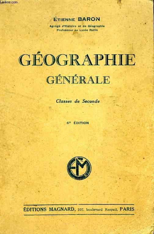 GEOGRAPHIE GENERALE, CLASSES 2de