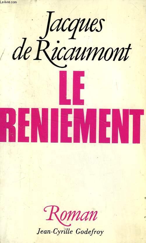LE RENIEMENT