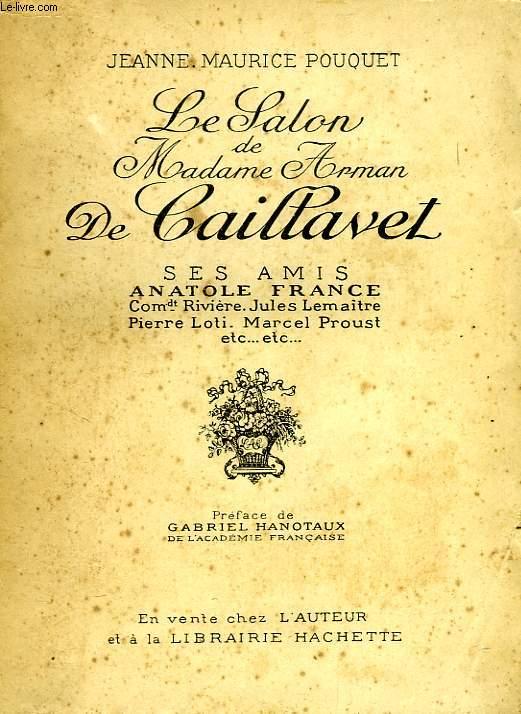 LE SALON DE MADAME ARMAN DE CAILLAVET