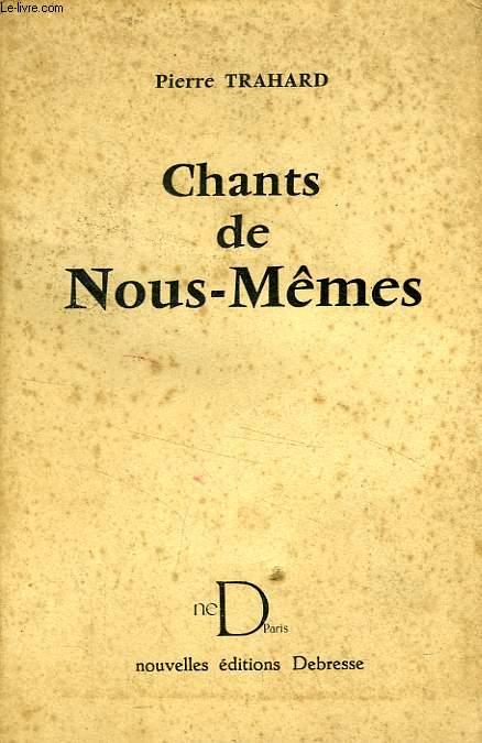 CHANTS DE NOUS-MEMES