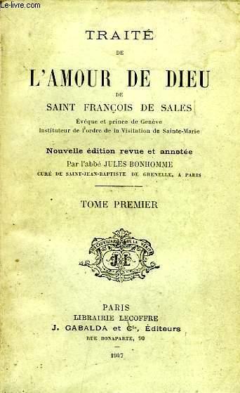 TRAITE DE L'AMOUR DE DIEU, TOME Ier