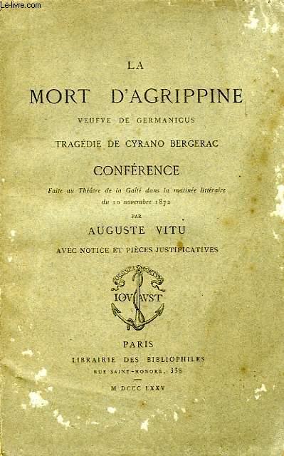 LA MORT D'AGRIPPINE, VEUFVE DE GERMANICUS, TRAGEDIE DE CYRANO DE BERGERAC