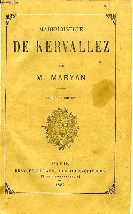 MADEMOISELLE DE KERVALLEZ