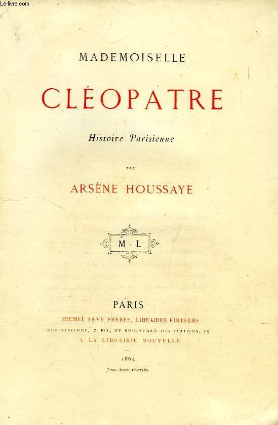 MADEMOISELLE CLEOPATRE, HISTOIRE PARISIENNE