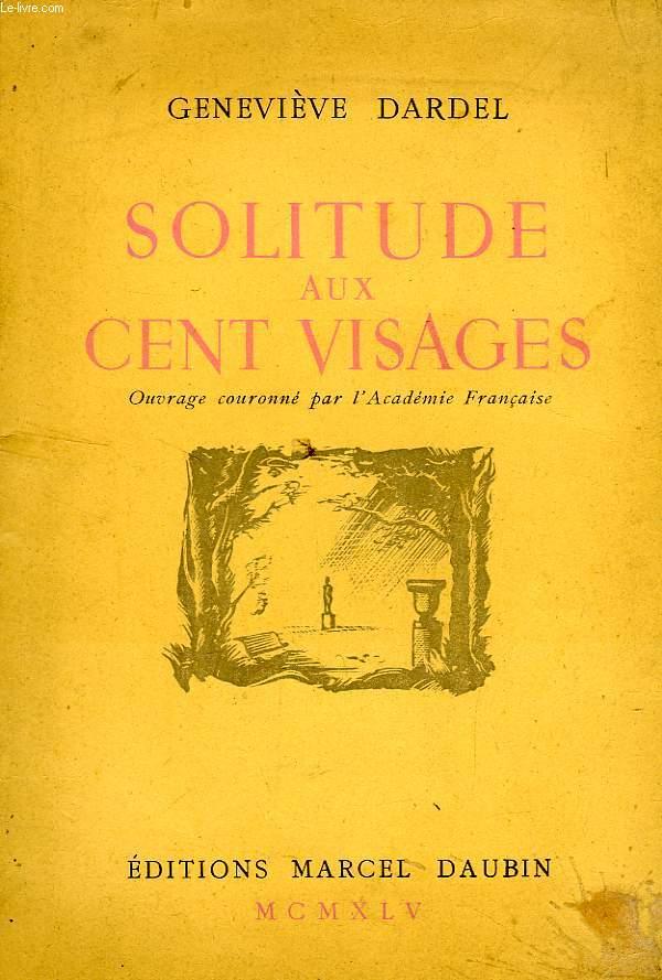 SOLITUDE AUX CENT VISAGES