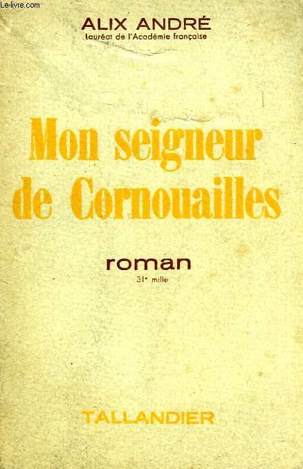 MON SEIGNEUR DE CORNOUAILLES