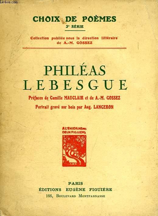 PHILEAS LEBESGUE, CHOIX DE POEMES, 3e SERIE