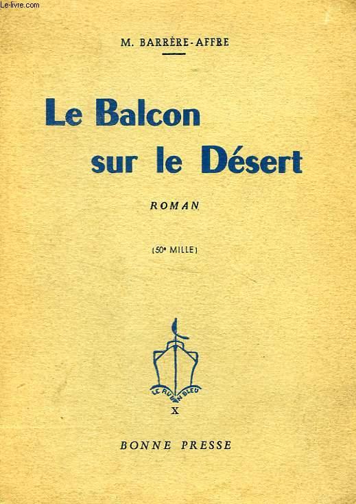 LE BALCON SUR LE DESERT