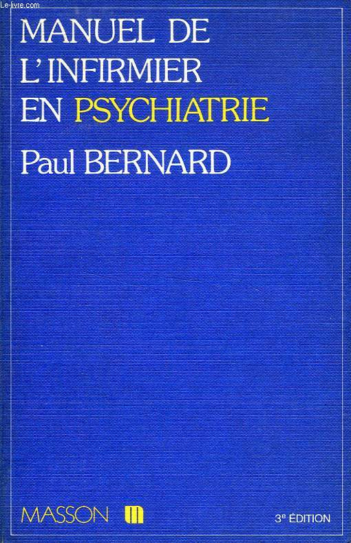 MANUEL DE L'INFIRMIER EN PSYCHIATRIE
