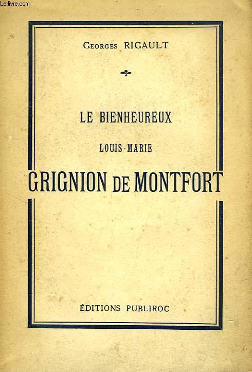 LE BIENHEUREUX LOUIS-MARIE GRIGNION DE MONTFORT