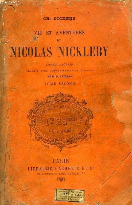 VIE ET AVENTURES DE NICOLAS NICKLEBY, 2 TOMES