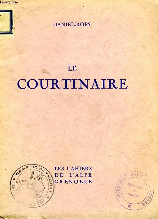 LE COURTINAIRE, RECIT